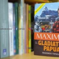 Review Buku Maximus & Gladiator Papua; Perjuangan Anak Koteka Hingga Berhasil Membangun Bisnis Kelas Dunia