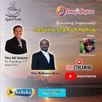 SaSuka Online Star Up Papua